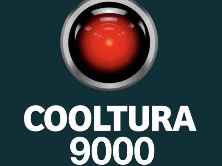 Cooltura9000 #131 21-06-16