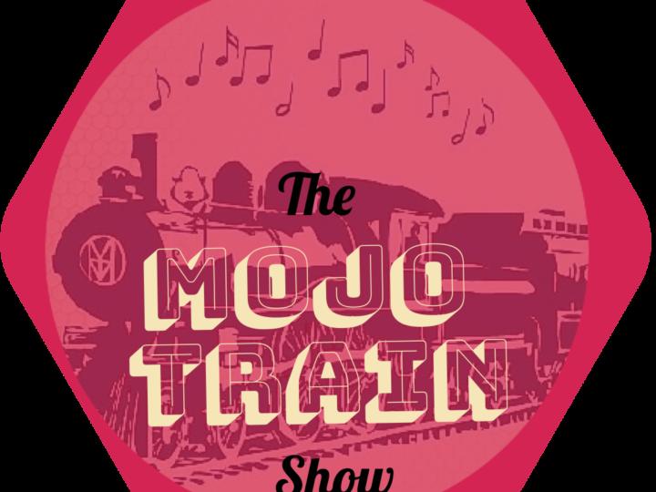 The Mojo Train #6 14-05-19