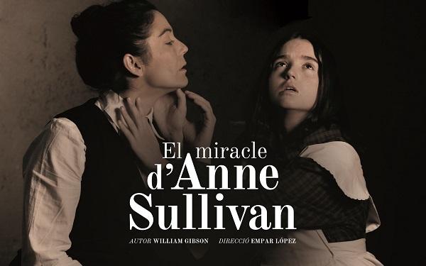 El Miracle d'Anne Sullivan prorroga al Teatre del Raval