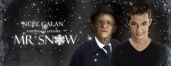 Nuel Galán: Mr. Snow, la leyenda continúa