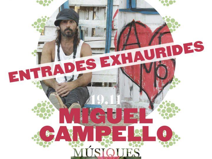 Exhaurides les entrades per al concert de Miguel Campello
