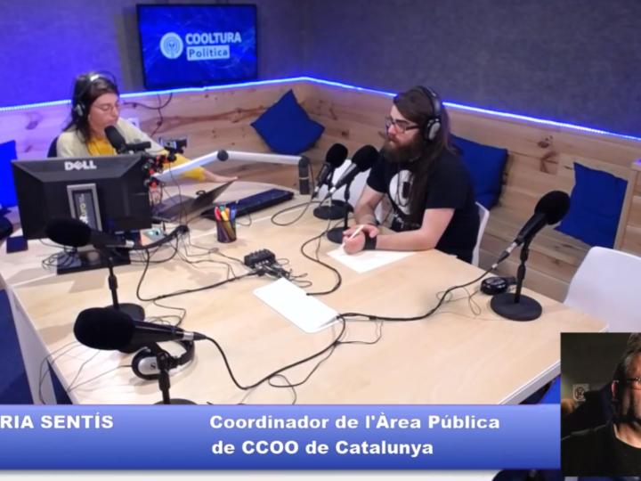 Cooltura Política #48 amb Joan Maria Sentís, Coordinador Àrea Pública de CCOO Catalunya