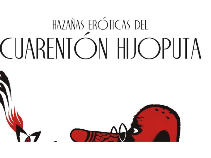 Les 'Hazañas eróticas del Cuarentón Hijoputa' recollides en un llibre