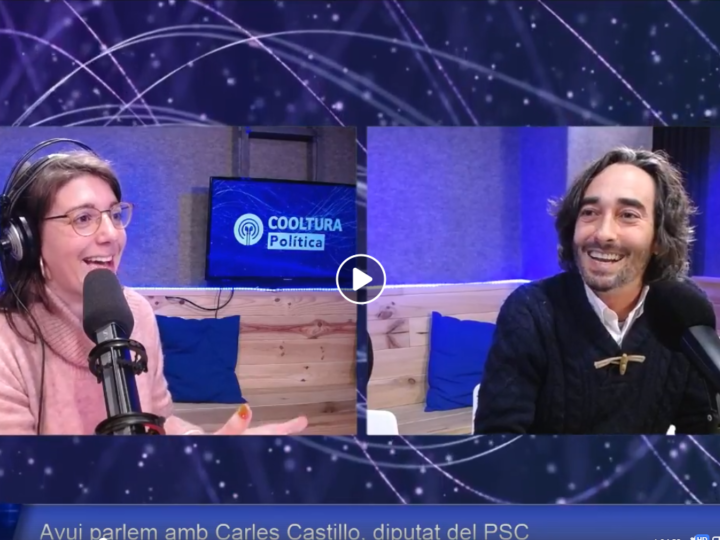 Cooltura Política #50 amb Carles Castillo, Diputat del PSC al Parlament de Catalunya
