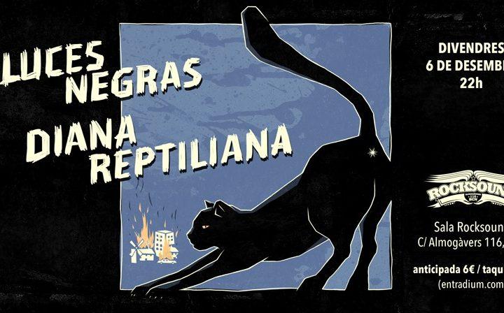 Luces Negras + Diana Reptiliana en RockSound
