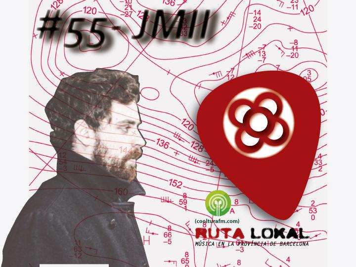 Ruta Lokal #55 Especial Electrònica amb JMII