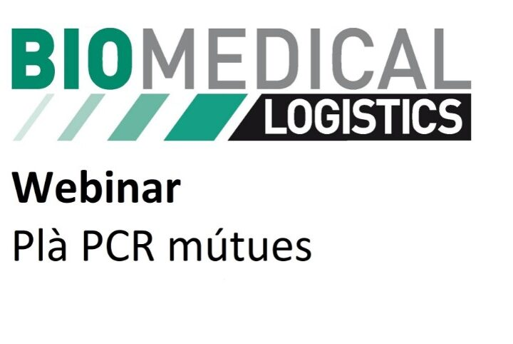 Webinar: Plà PCR mútues. Biomedical Logistics – Cat Salut